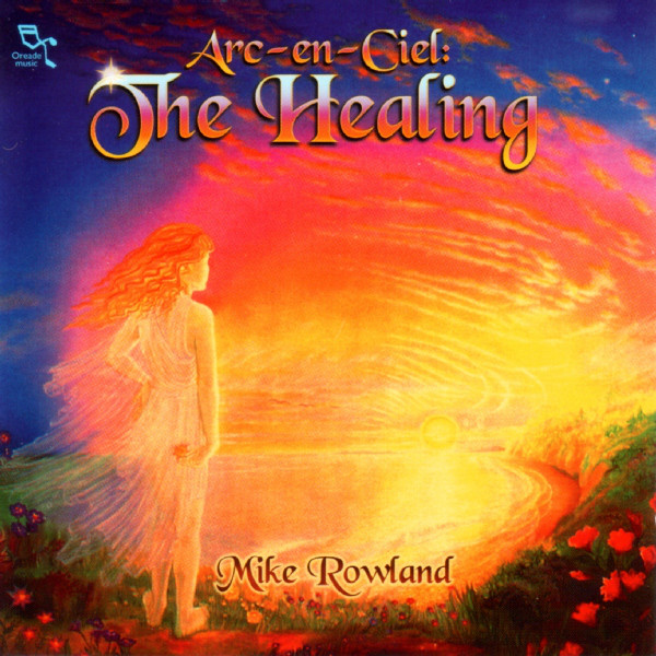 CD Are - en - Ciel: The healing: Mike Rowland - antikvariát