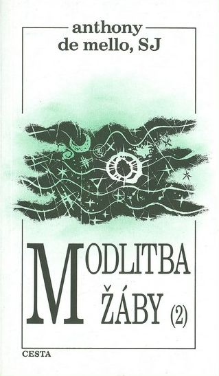 Motlitba žáby 2: Anthony be Mello