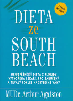 Dieta ze South beach: Arthur Agatston