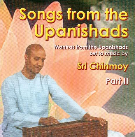 CD Songs from the Upanishands part 2.