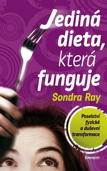 Книгу Единственно Возможная Диета Сондра Рей