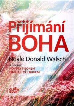 Image of Přijímání Boha: Walsch Neale Donald