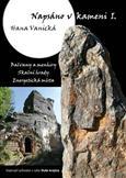 Image of Napsáno v kameni I., Hana Vanická