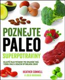 Poznejte paleo superpotraviny: Heather Connell; Julia Maranan