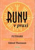 Runy v praxi: Edred Thorsson