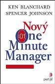 Nový One Minute Manager: Ken Blanchard; Spencer Johnson
