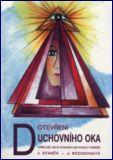 Image of Otevření duchovního oka: J. Staněk, J. Brzobohatá
