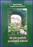 obálka knihy Skryté symboly pražských zahrad