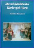 obálka knihy Slavní návštěvníci Karlových Varů