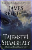 Tajemství Shambhaly: James Redfield
